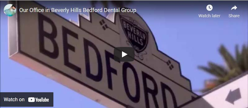 Our Office in Beverly Hills Bedford Dental Group